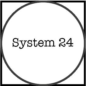 System 24
